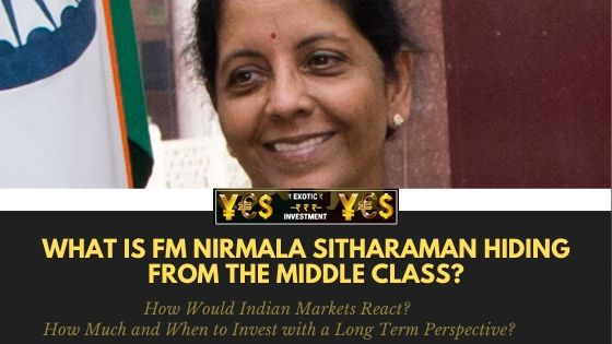 [HARD TRUTH] What Indian Finance Minister Nirmala Sitharaman is Hiding from the Middle-Class Indians that Would Discover Your Living Comfort in the Corona Age!!!??