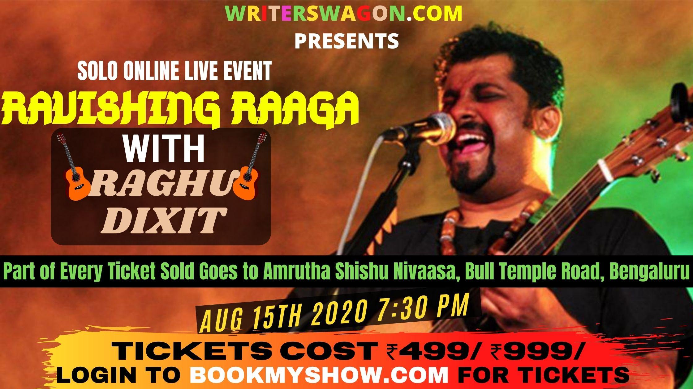 ravishing raaga with raghu dixit