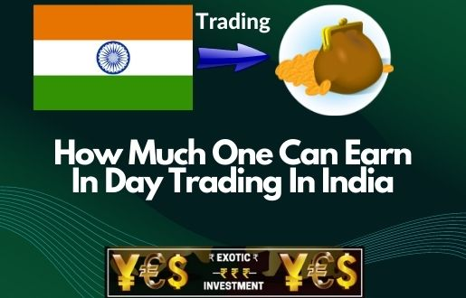 How Much One Can Earn In Day Trading In India?