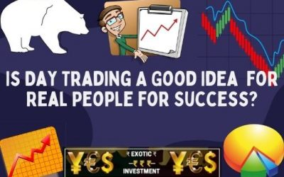 Is Day Trading A Good Idea Actually for Real People for Success?