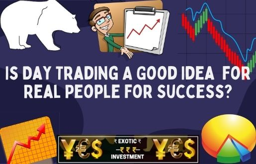 is day trading a good idea