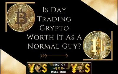 Is Day Trading Crypto Worth It As A Normal Guy?